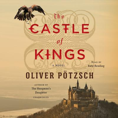 The Castle of Kings by Oliver Pötzsch audiobook