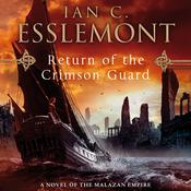 Return of the Crimson Guard by  Ian C. Esslemont audiobook