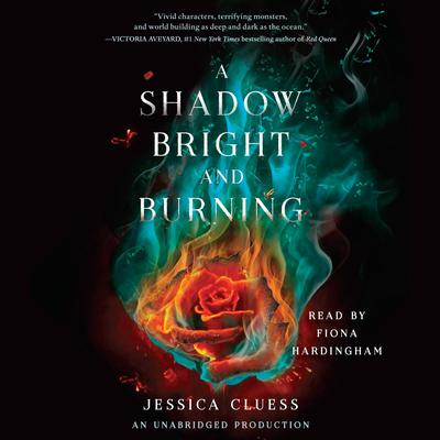 A Shadow Bright and Burning by Jessica Cluess audiobook