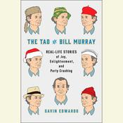The Tao of Bill Murray by  Gavin Edwards audiobook