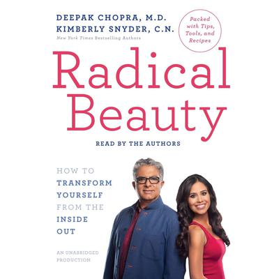 Radical Beauty by Deepak Chopra audiobook