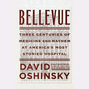 Bellevue by  David Oshinsky audiobook