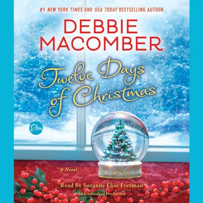 Twelve Days of Christmas by Debbie Macomber audiobook