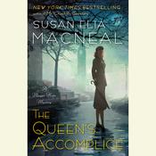 The Queen's Accomplice by  Susan Elia MacNeal audiobook