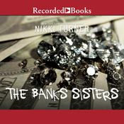 The Banks Sisters by  Nikki Turner audiobook
