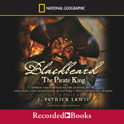 Blackbeard the Pirate King by J. Patrick Lewis audiobook