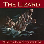 The Lizard by  Charles John Cutcliffe Hyne audiobook