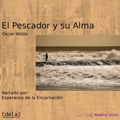 El pescador y su alma by Oscar Wilde audiobook