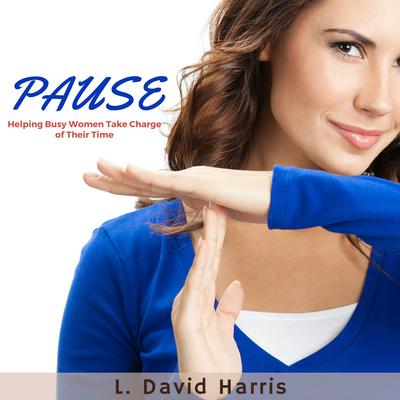 Pause by L. David Harris audiobook