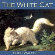 The White Cat by  Hugh Walpole audiobook