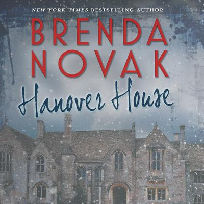 Hanover House by Brenda Novak audiobook