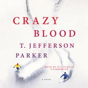 Crazy Blood by  T. Jefferson Parker audiobook
