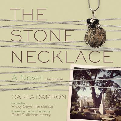 The Stone Necklace by Carla Damron audiobook