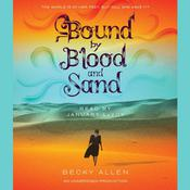 Bound by Blood and Sand by  Becky Allen audiobook