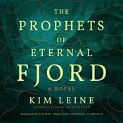 The Prophets of Eternal Fjord by  Kim Leine audiobook