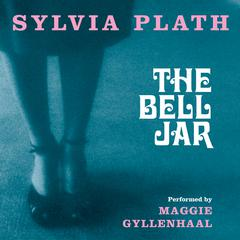 The Bell Jar by Sylvia Plath audiobook