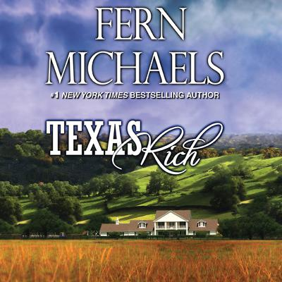 Texas Rich by Fern Michaels audiobook