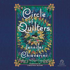 Circle of Quilters by Jennifer Chiaverini audiobook