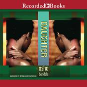 Daughter by  Asha Bandele audiobook