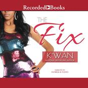 The Fix by  K'wan audiobook