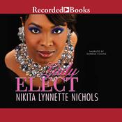 Lady Elect by  Nikita Lynnette Nichols audiobook