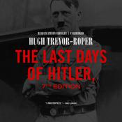 The Last Days of Hitler, 7th Edition by  Hugh Trevor-Roper audiobook