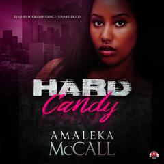 Hard Candy by Amaleka McCall