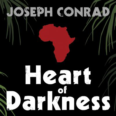 Heart of Darkness by Joseph Conrad audiobook