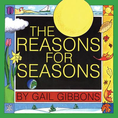 The Reasons for Seasons by Gail Gibbons audiobook
