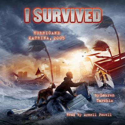 I Survived Hurricane Katrina, 2005 by Lauren Tarshis audiobook