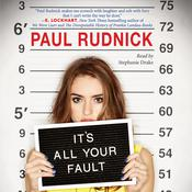 It's All Your Fault by  Paul Rudnick audiobook