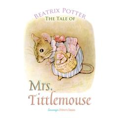 The Tale of Mrs. Tittlemouse by Beatrix Potter audiobook