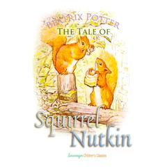 The Tale of Squirrel Nutkin by Beatrix Potter audiobook