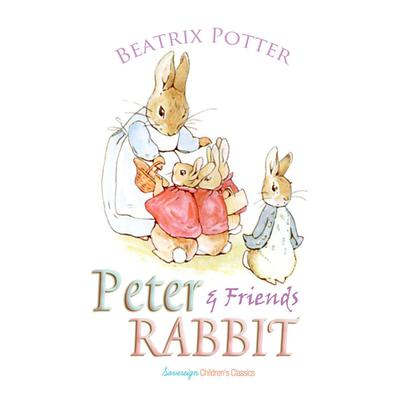 Peter Rabbit and Friends by Beatrix Potter audiobook