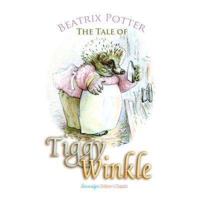 The Tale of Mrs. Tiggy-Winkle by Beatrix Potter audiobook