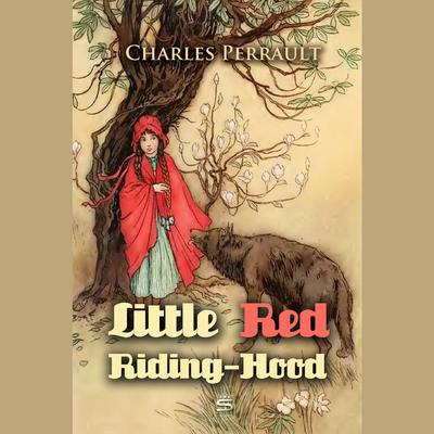 Little Red Riding-Hood by Charles Perrault audiobook