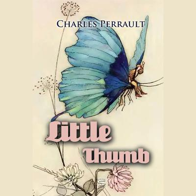 Little Thumb by Charles Perrault audiobook