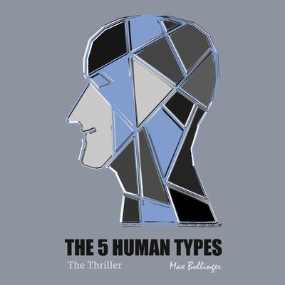 The 5 Human Types Volume 2: (The Thriller) Why Some Have Ambition and Others Lack it by Elsie Benedict audiobook