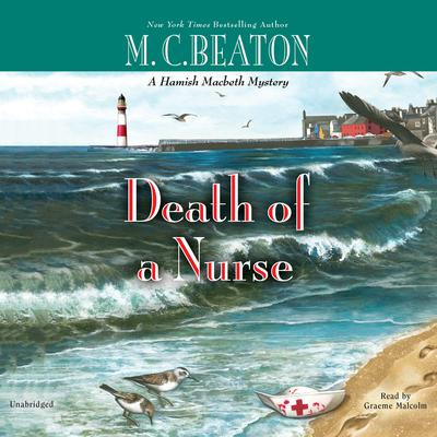 First Chapter Preview: Death of a Nurse by M. C. Beaton audiobook