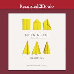Meaningful by Bernadette Jiwa audiobook