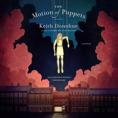 The Motion of Puppets by Keith Donohue