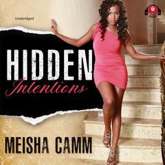 Hidden Intentions by Meisha Camm