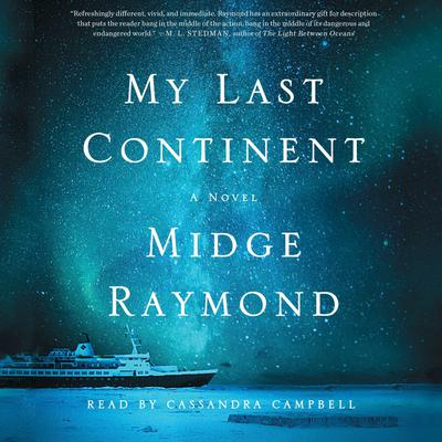 My Last Continent by Midge Raymond audiobook