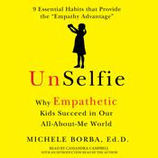 UnSelfie by  Michele Borba audiobook