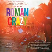 Roman Crazy by  Alice Clayton audiobook