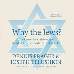 Why the Jews? by Dennis Prager audiobook