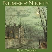 Number Ninety by  B. M. Croker audiobook