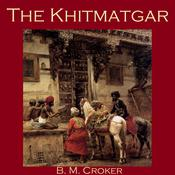The Khitmatgar by  B. M. Croker audiobook