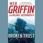 Broken Trust by William E. Butterworth IV, W. E. B. Griffin
