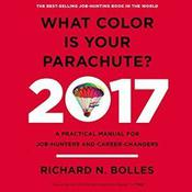 What Color is Your Parachute? 2017 by  Richard N. Bolles audiobook